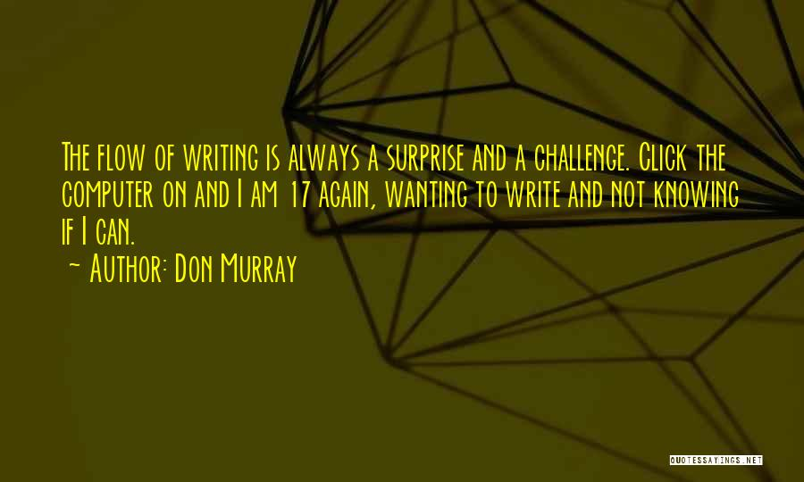 Don Murray Quotes 549581