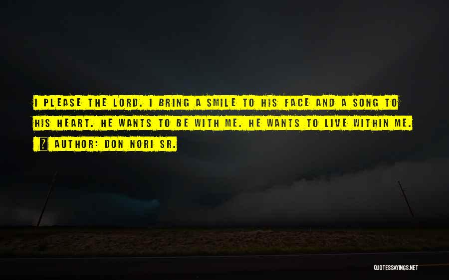Don Nori Sr. Quotes 654261