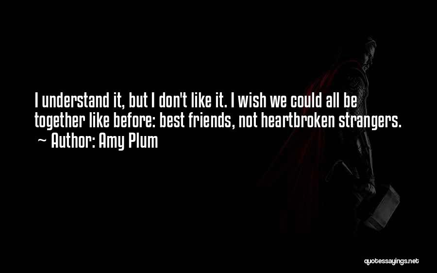Don Plum Quotes By Amy Plum