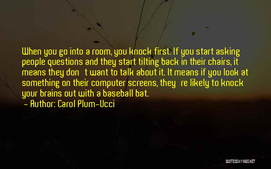 Don Plum Quotes By Carol Plum-Ucci