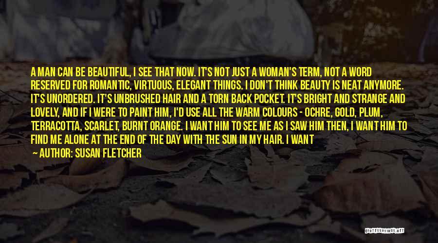 Don Plum Quotes By Susan Fletcher