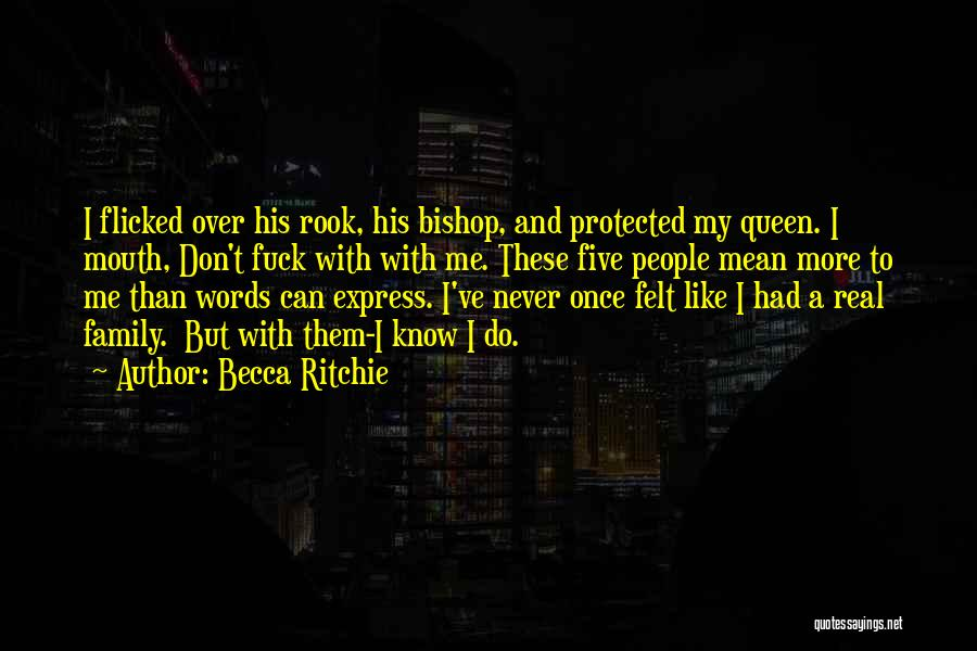 Don Ritchie Quotes By Becca Ritchie