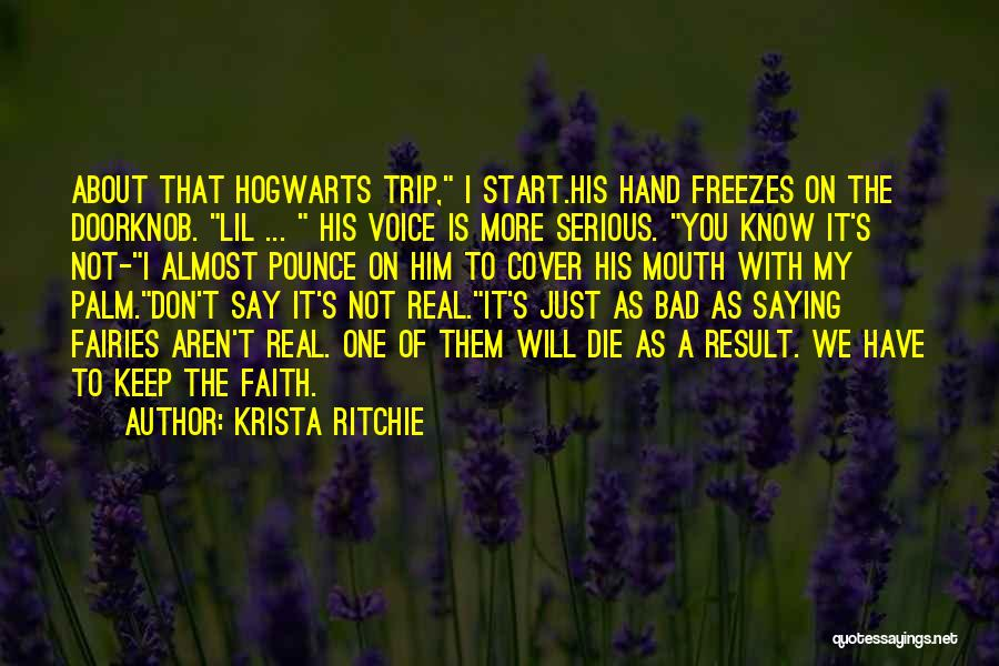 Don Ritchie Quotes By Krista Ritchie