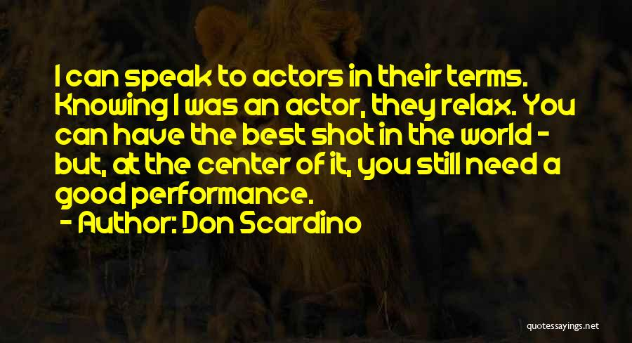 Don Scardino Quotes 262285