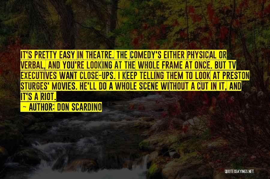 Don Scardino Quotes 579665