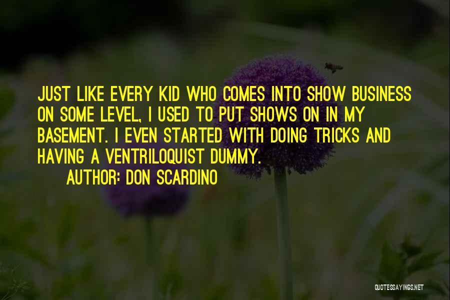 Don Scardino Quotes 945305