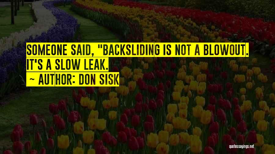 Don Sisk Quotes 526365