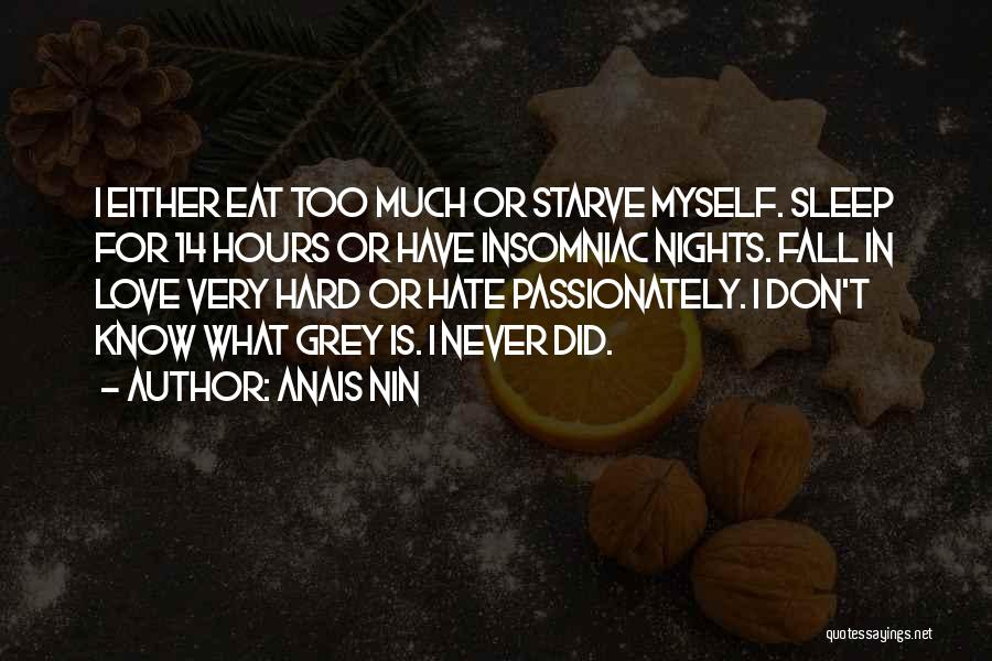 Don Starve Quotes By Anais Nin