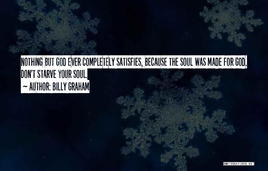 Don Starve Quotes By Billy Graham