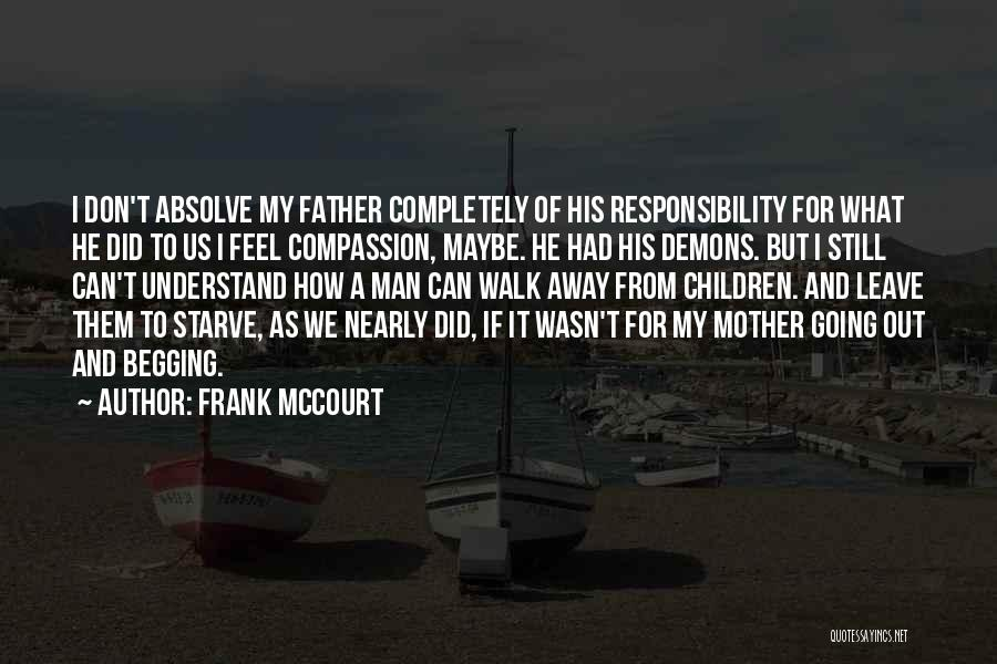 Don Starve Quotes By Frank McCourt