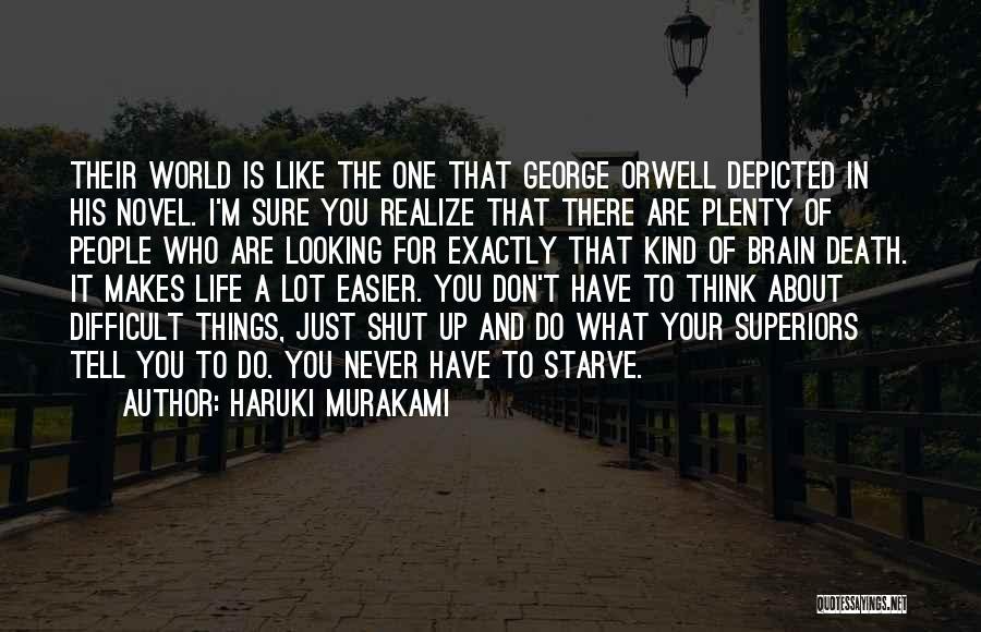 Don Starve Quotes By Haruki Murakami