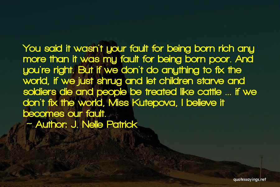 Don Starve Quotes By J. Nelle Patrick