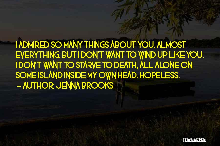 Don Starve Quotes By Jenna Brooks