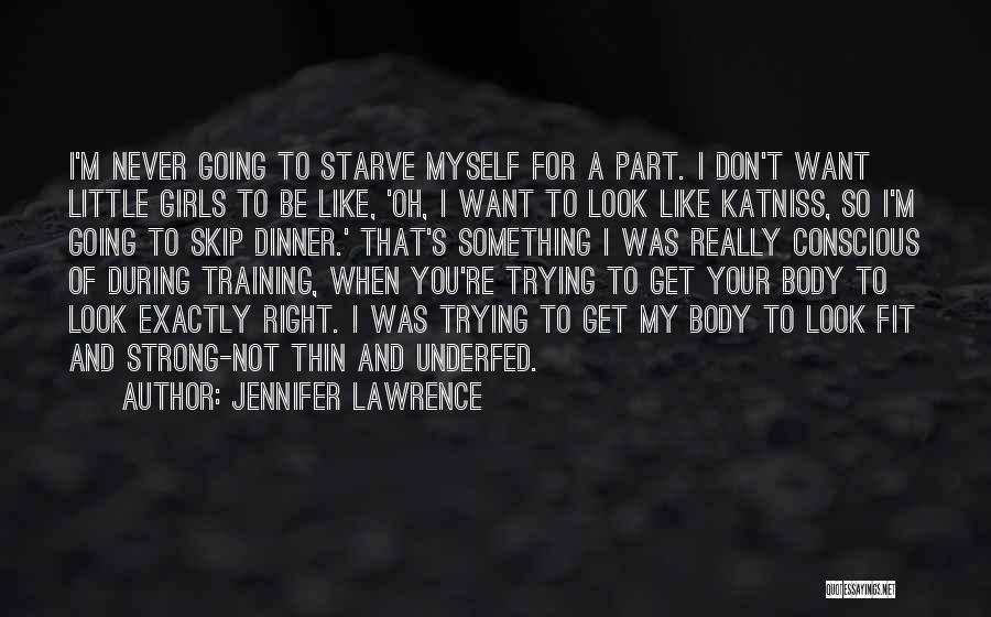 Don Starve Quotes By Jennifer Lawrence