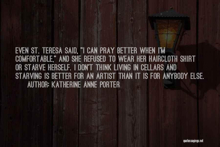 Don Starve Quotes By Katherine Anne Porter
