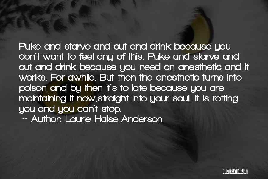 Don Starve Quotes By Laurie Halse Anderson