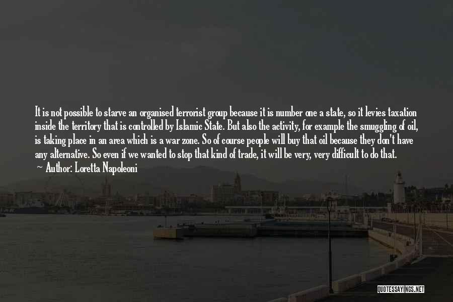 Don Starve Quotes By Loretta Napoleoni