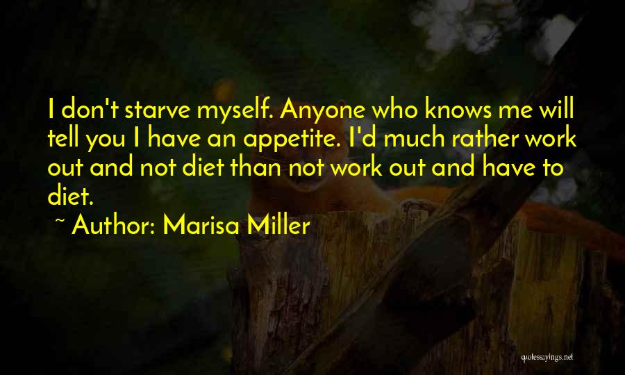 Don Starve Quotes By Marisa Miller