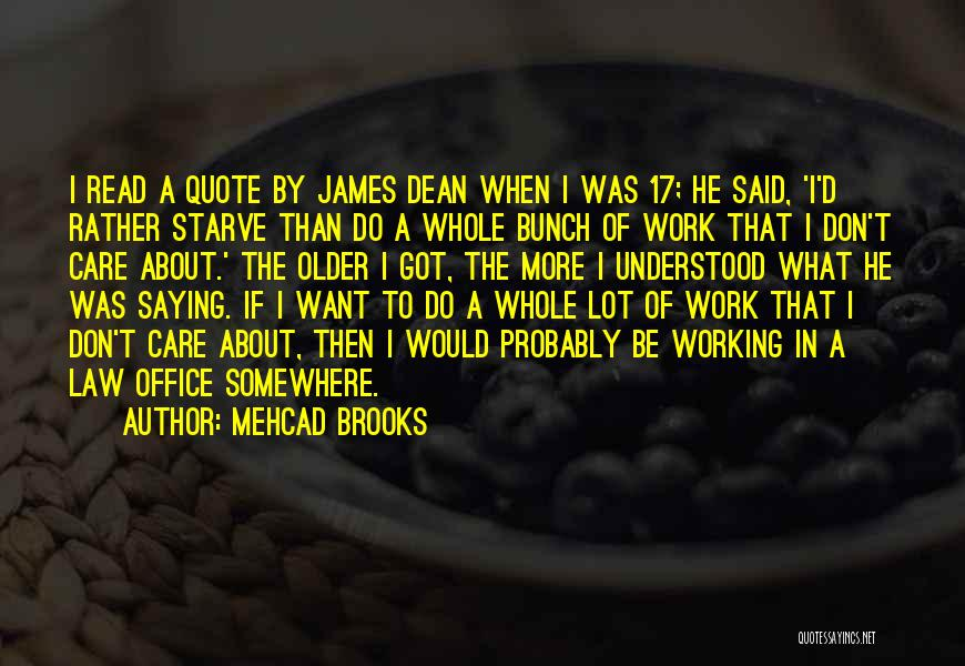 Don Starve Quotes By Mehcad Brooks