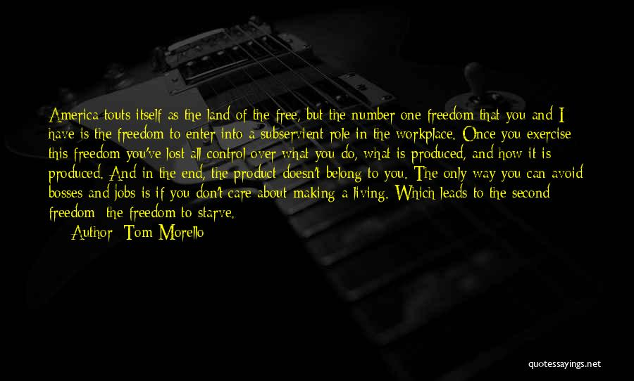 Don Starve Quotes By Tom Morello