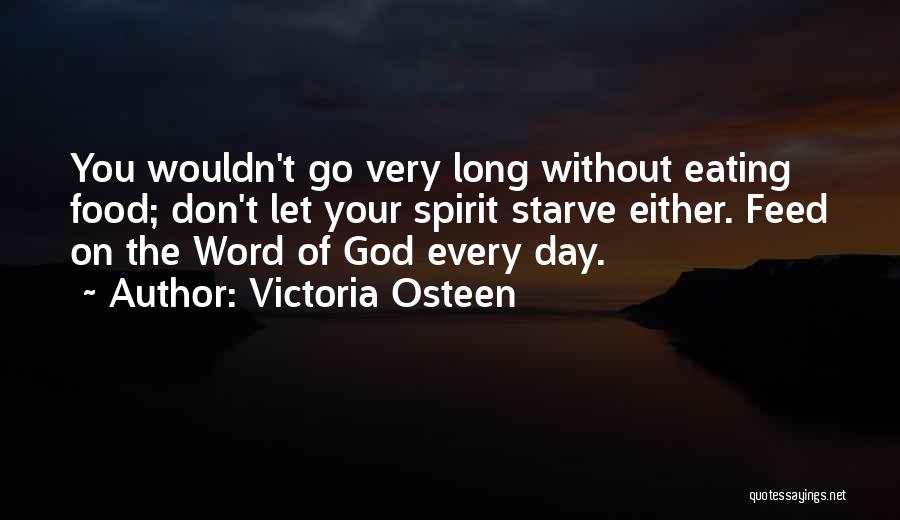 Don Starve Quotes By Victoria Osteen