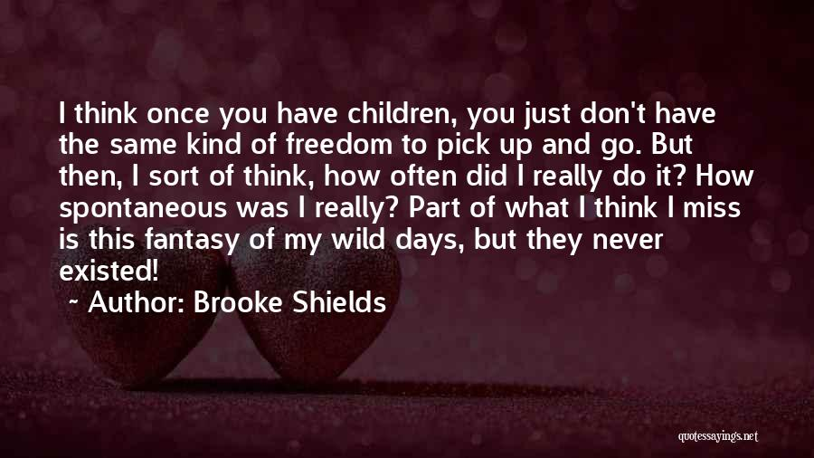 Don Think Just Do It Quotes By Brooke Shields