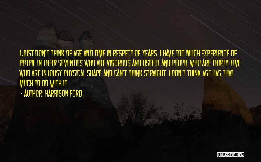 Don Think Just Do It Quotes By Harrison Ford