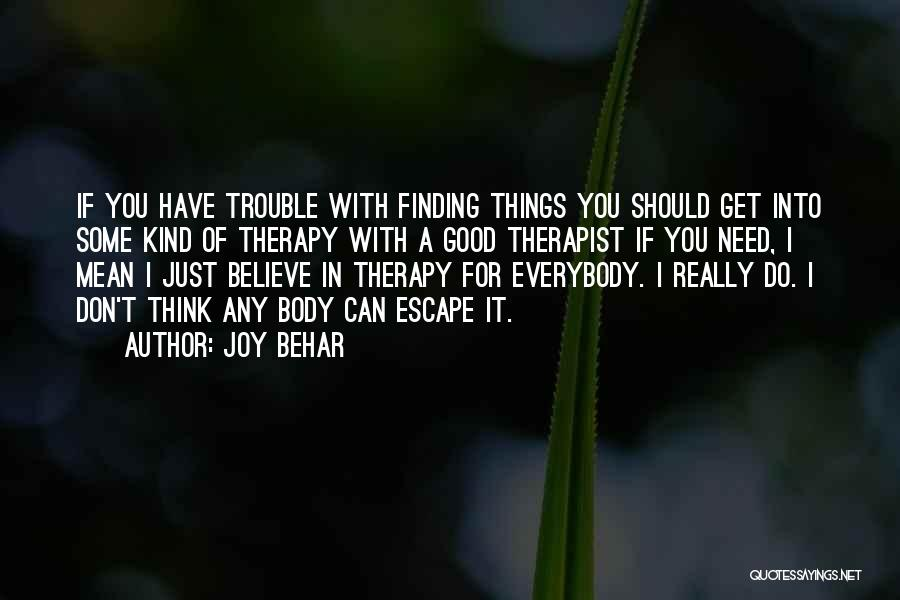 Don Think Just Do It Quotes By Joy Behar