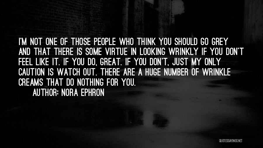 Don Think Just Do It Quotes By Nora Ephron