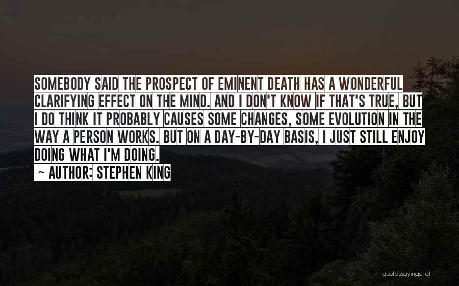 Don Think Just Do It Quotes By Stephen King