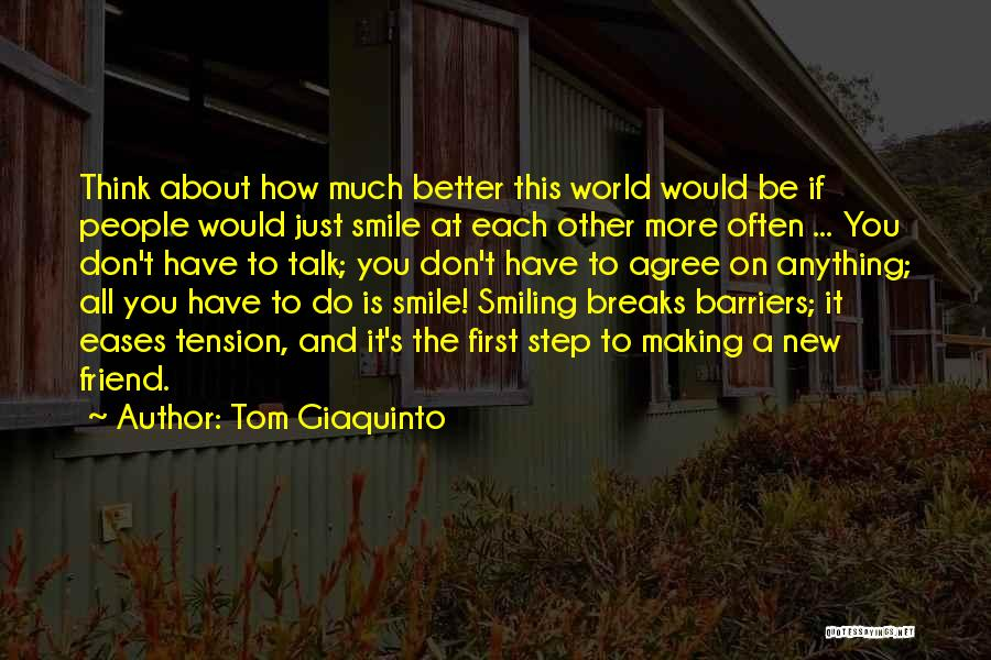 Don Think Just Do It Quotes By Tom Giaquinto