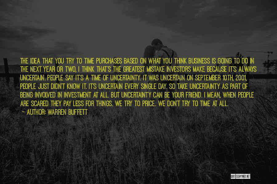 Don Think Just Do It Quotes By Warren Buffett