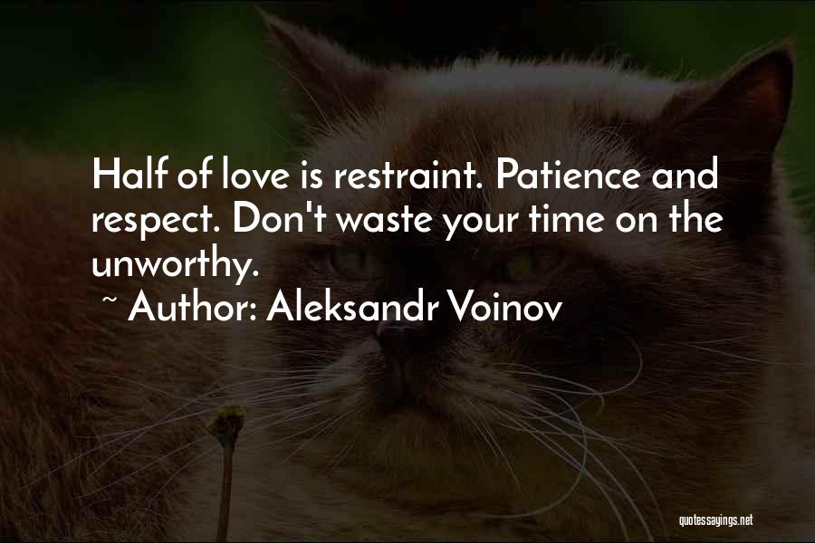 Don Waste Time Love Quotes By Aleksandr Voinov