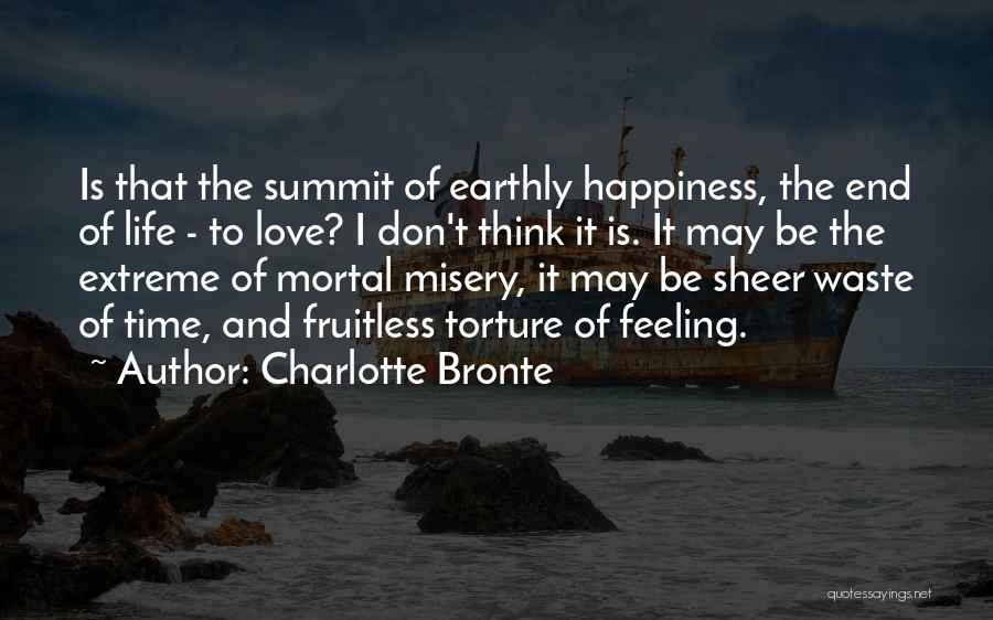 Don Waste Time Love Quotes By Charlotte Bronte