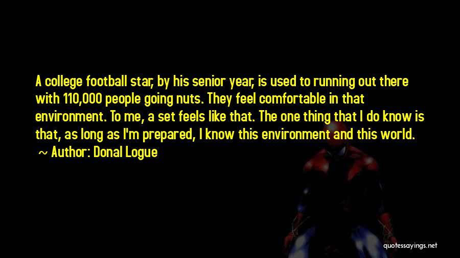 Donal Logue Quotes 1303468