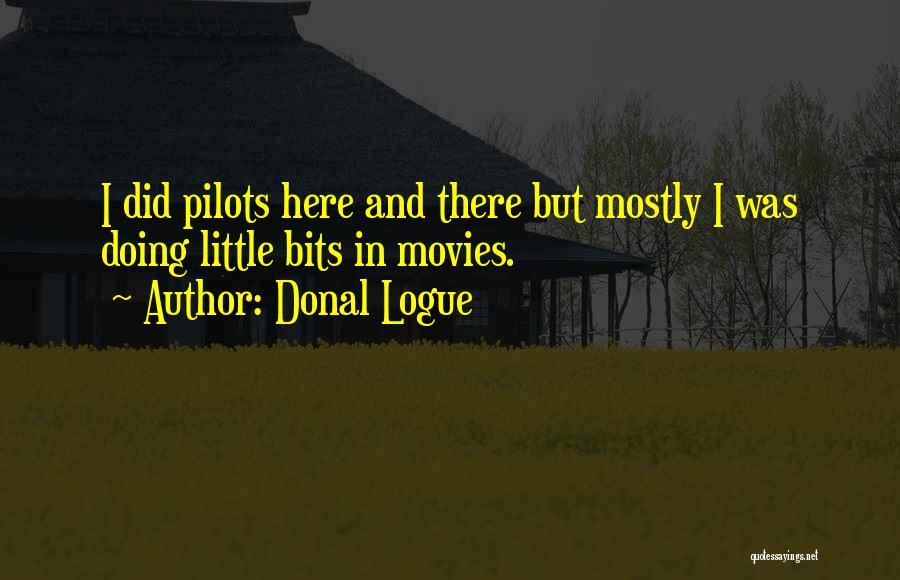 Donal Logue Quotes 1360000