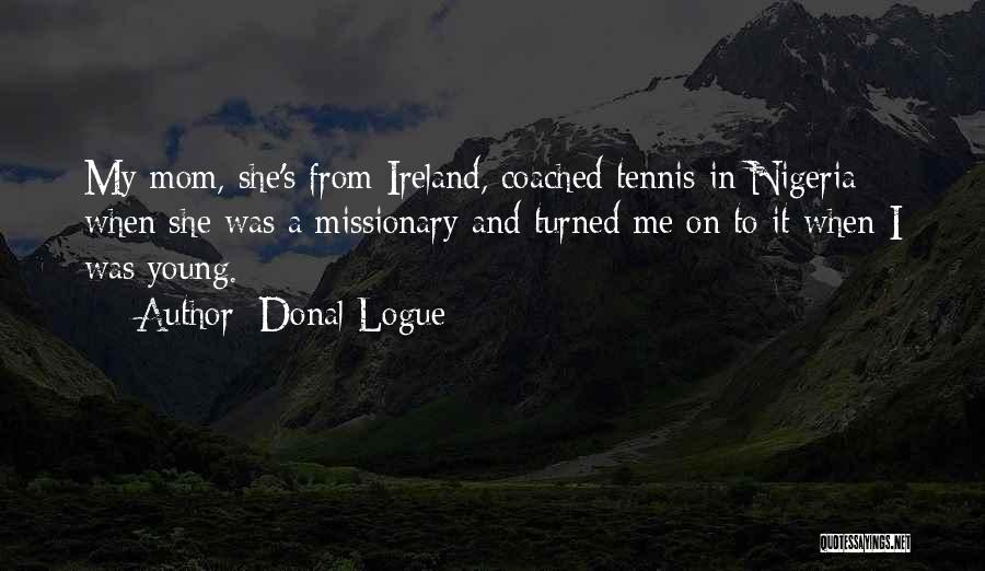 Donal Logue Quotes 1495125
