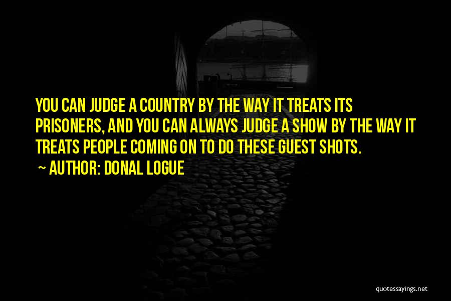 Donal Logue Quotes 1564792