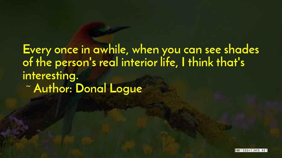 Donal Logue Quotes 160916