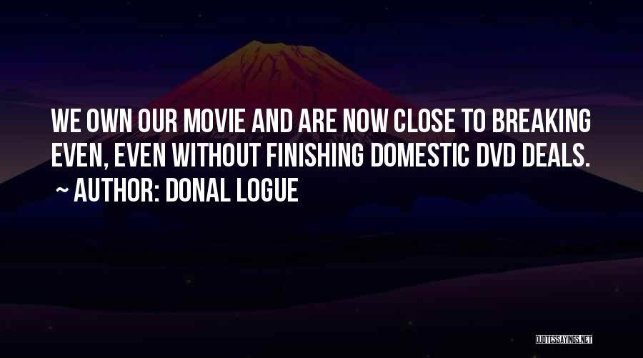 Donal Logue Quotes 1642091