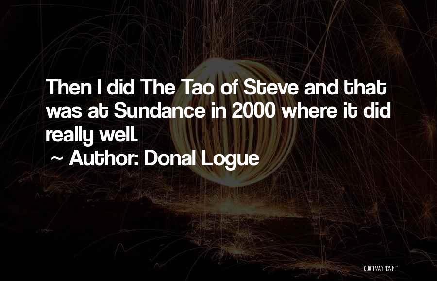 Donal Logue Quotes 1800501