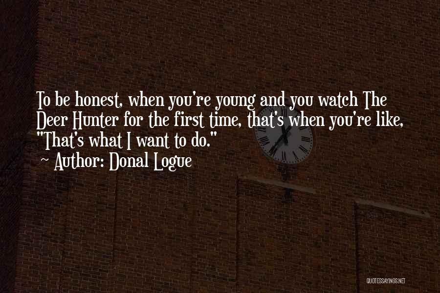 Donal Logue Quotes 1897257
