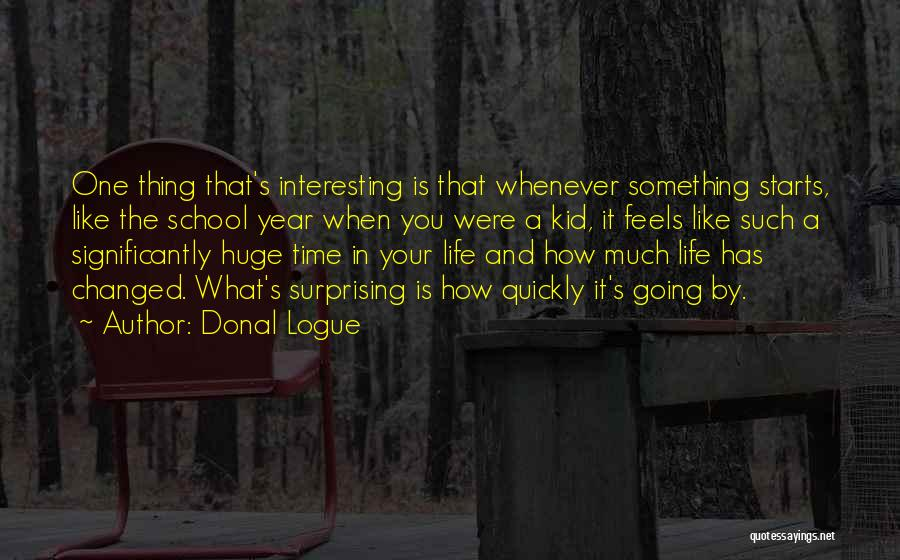 Donal Logue Quotes 2227988