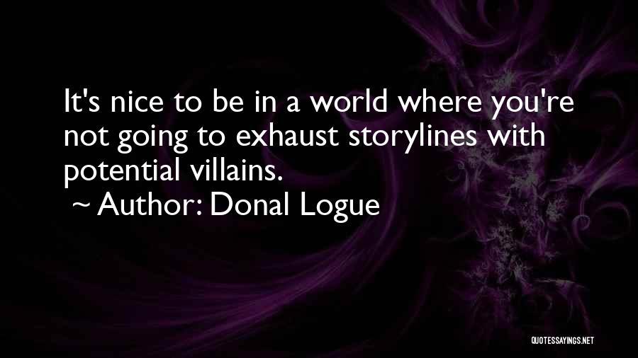 Donal Logue Quotes 228165