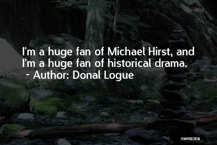 Donal Logue Quotes 289787