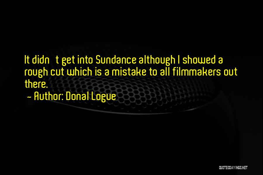 Donal Logue Quotes 365714