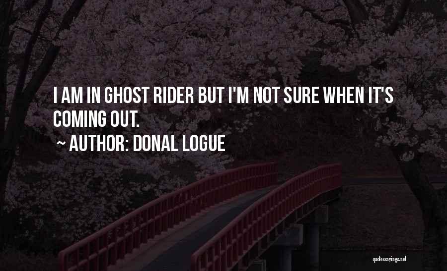Donal Logue Quotes 736869