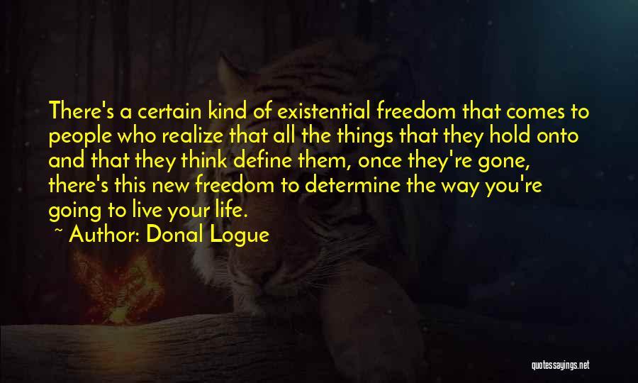 Donal Logue Quotes 777148