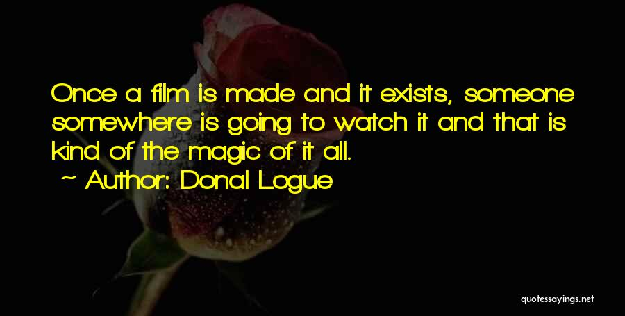 Donal Logue Quotes 893476