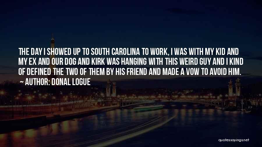 Donal Logue Quotes 927623